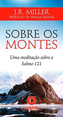 Sobre os montes - Uma meditação sobre o Salmo 121