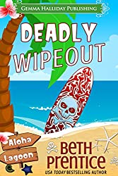 Deadly Wipeout (Aloha Lagoon Mysteries Book 3)
