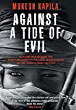 Against a Tide of Evil, Mukesh Kapila, 0988968746