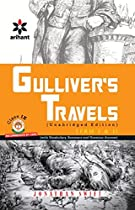 GULLIVER'S TRAVELS CLASS 9TH BYJONATHAN SWIFT: GULLIVER'S TRAVELS