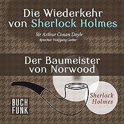 Der Baumeister von Norwood (Sherlock Holmes - Das Original)
