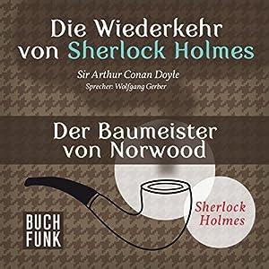 Der Baumeister von Norwood (Sherlock Holmes - Das Original) Hörbuch