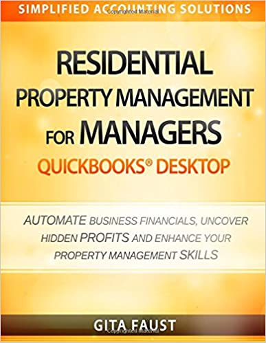 Amazon residential property management for managers quickbooks residential property management for managers quickbooks desktop simplified accounting solutions 2017th edition fandeluxe Images
