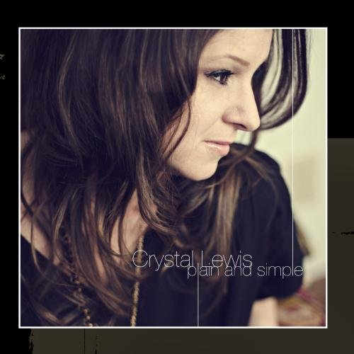 Crystal Lewis Cd - Plain and Simple