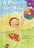 A Place for Mike, Susan Blackaby, 1404810129