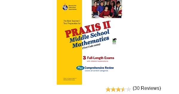 PRAXIS II Middle School Mathematics (0069) - (REA): The Best ...