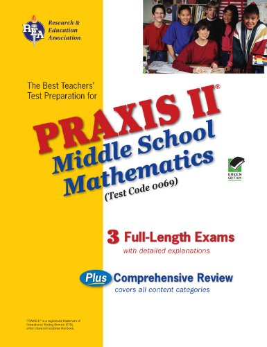 PRAXIS II Middle School Mathematics (0069) - (REA): The Best ...