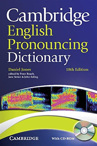 Cambridge English Pronouncing Dictionary With CD ROM