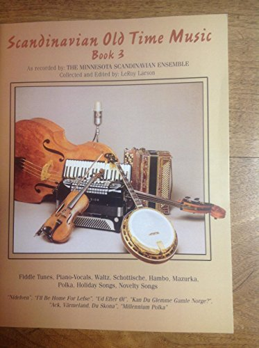 Scandinavian Old Time Music Book 3