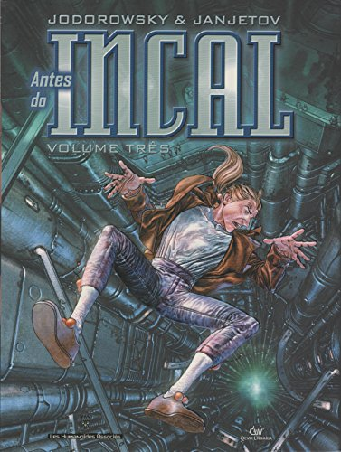 Antes do Incal - Volume 3