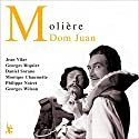 Dom Juan Performance by  Molière Narrated by Jean Vilar, Georges Riquier, Daniel Sorano, Monique Chaumette, Philippe Noiret, Georges Wilson