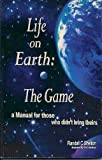 Life on Earth the Game, Shelton, 097958860X