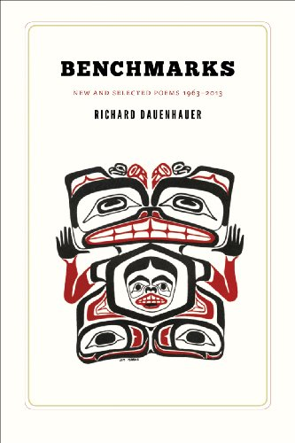 Benchmarks: New and Selected Poems 1963-2013 (The Alaska Literary Series)