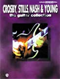 The Crosby, Stills, Nash & Young -- The Guitar Collection: Authentic Guitar TAB