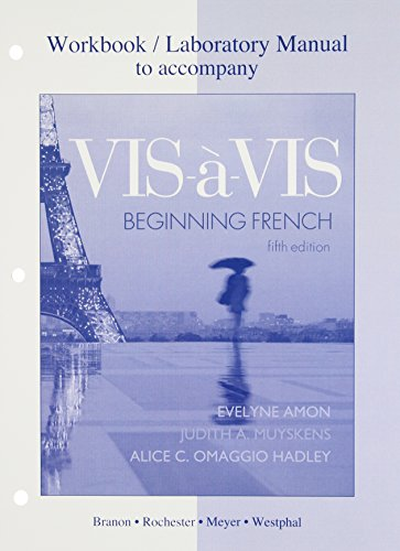 Workbook/Lab Manual to accompany Vis-à-vis: Beginning...