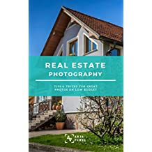 Real Estate Photography - Tips & tricks for great photos on low budget