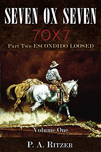 Seven Ox Seven Part Two, Escondido Loosed: Volume One