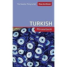 Turkish Phrasebook (Eton Institute - Language Phrasebooks)