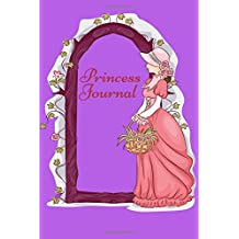 Princess Journal: Lined Ruled Diary Notebook To Write In For Children (Kids Collection)