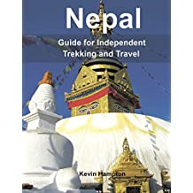 NEPAL: Guide to Independent Trekking and Travel