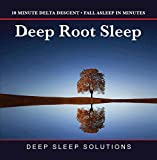 Deep Root Sleep - FOR DEEP SLEEP / INSOMNIA RELIEF