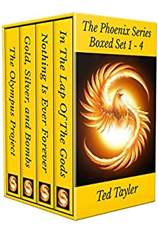 The Phoenix Series: Books 1 - 4 (The Phoenix Series Box Set) by [Tayler, Ted]