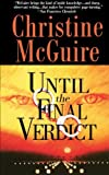 Until the Final Verdict, Christine McGuire, 1476797145