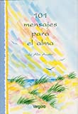 img - for 101 Mensajes Para El Alma (Spanish Edition) book / textbook / text book