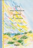 img - for 101 Mensajes Para El Alma (Spanish Edition) book / textbook / text book