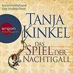 Das Spiel der Nachtigall | Tanja Kinkel