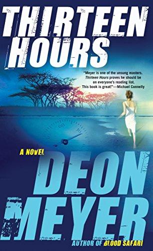 Thirteen Hours (Benny Griessel Book 2)