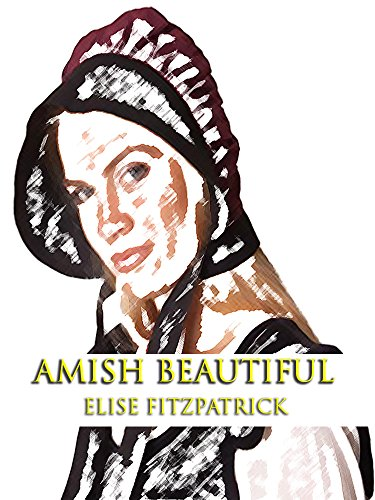 Amish Beautiful by [Fitzpatrick, Elise]
