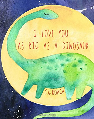 Read Online I Love You As Big As A Dinosaur PDF