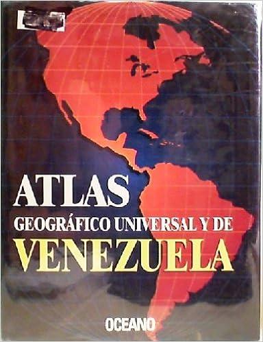 Atlas geografico universal y de Venezuela (Universal and