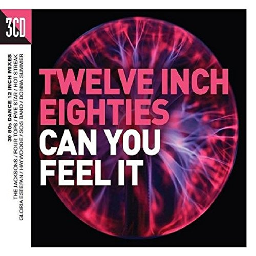 Twelve Inch 80s: Can You Feel It