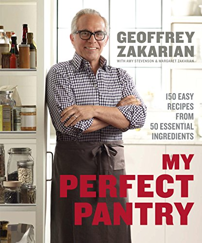My Perfect Pantry: 150 Easy Recipes from 50 Essential Ingredients (Perfect Reproduction)