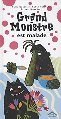 Grand-Monstre est malade par Kalle Güettler