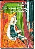 La Femme au temps des cathédrales