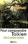 Pour Comprendre Tolkien par Verlyn