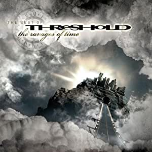 Ravages of Time: The Best of Threshold