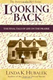 Looking Back, Linda Hubalek, 1480090425
