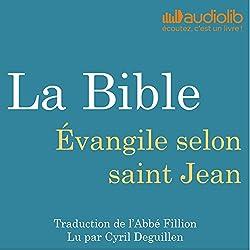 La Bible : Évangile selon saint Jean