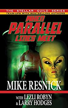 When Parallel Lines Meet by [Resnick, Mike, Robyn, Lezli, Hodges, Larry]