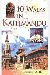10 Walks In Kathmandu Kindle Edition