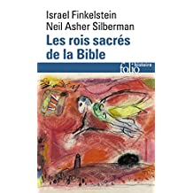 ROIS SACRÉS DE LA BIBLE (LES) : À LA RECHERCHE DE DAVID ET SALOMON