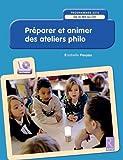 Préparer et animer des ateliers philo - Programmes 2016 (+ CD-Rom)