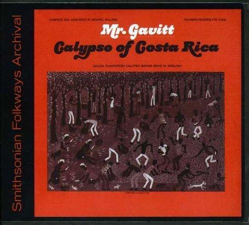 Mr. Gavitt: Calypsos of Costa Rica by Walter Ferguson Gavitt (2012-05-04)