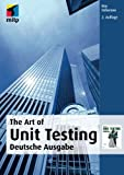 The Art Of Unit Testing: Deutsche Ausgabe, 2. Auflage (mitp Professional)