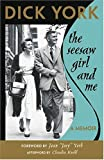 img - for The Seesaw Girl and Me: A Memoir by Dick York (June 19,2004) book / textbook / text book