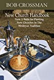 New Church Handbook: Nuts & Bolts for Planting